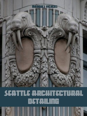 cover image of Seattle Architectural Detailing