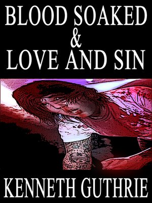 cover image of Blood Soaked and Love and Sin (Two Story Pack)