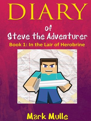 cover image of Diary of Steve the Adventurer, Book One