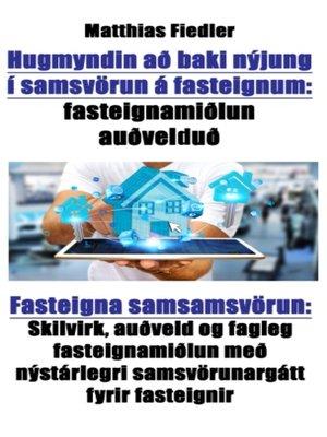 cover image of Hugmyndin að baki nýjung í samsvörun á fasteignum