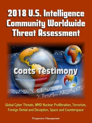cover image of 2018 U.S. Intelligence Community Worldwide Threat Assessment