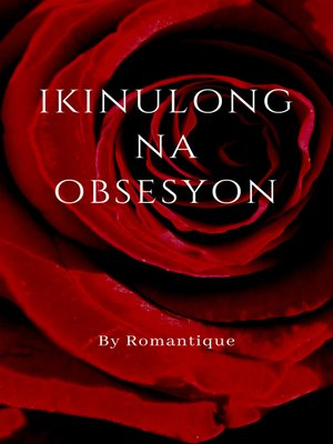 cover image of Ikinulong na Obsesyon