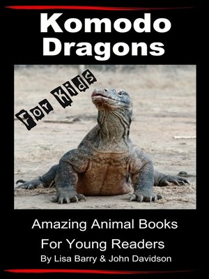 cover image of Komodo Dragons For Kids