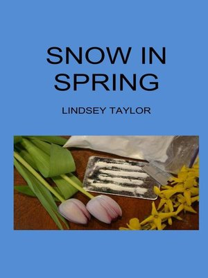 cover image of Snow In Spring