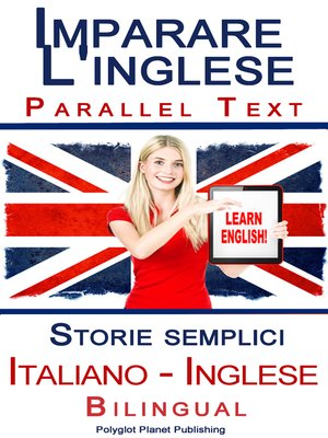 cover image of Imparare l'inglese--Bilingual parallel text--Storie semplici (Italiano--Inglese)