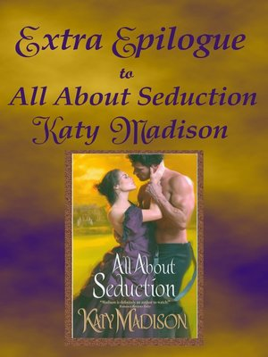 cover image of Extra Epilogue to All About Seduction