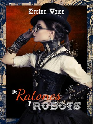 cover image of De Ratones y Robots libro español (Of Mice and Mechanicals--Spanish)