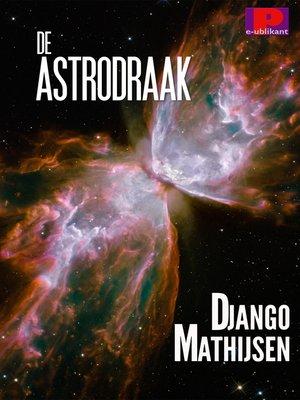 cover image of De astrodraak
