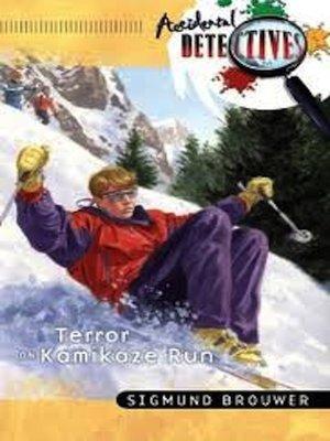 cover image of Terror On Kamikaze Run