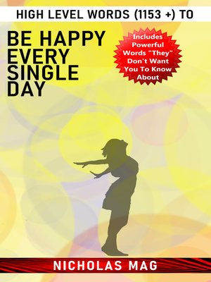 cover image of High Level Words (1153 +) to Be Happy Every Single Day