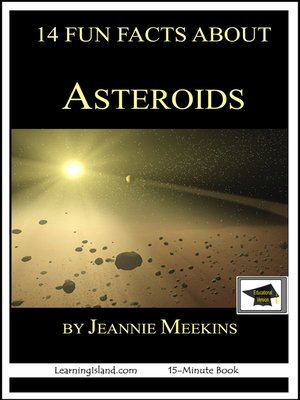 cover image of 14 Fun Facts About Asteroids