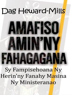 cover image of Amafiso amin' ny Fahagagana sy Fampisehoana ny Herin'ny Fanahy Masina ny Ministeranao