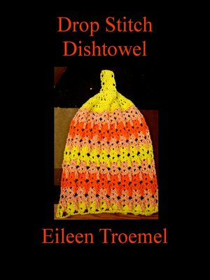 cover image of Drop Stitch Dishtowel