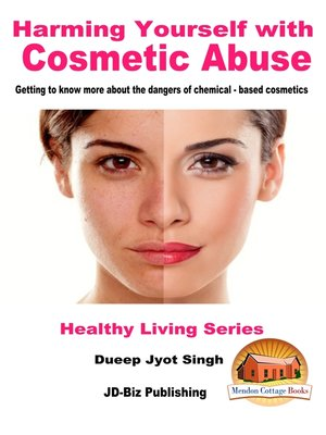 cover image of Harming Yourself with Cosmetics Abuse
