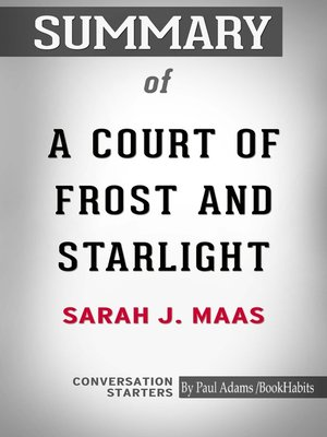 cover image of Summary of a Court of Frost and Starlight by Sarah J. Maas / Conversation Starters