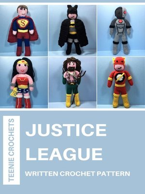 cover image of Justice League--Written Crochet Patterns (Unofficial)