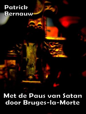 cover image of Met de Paus van Satan door Bruges-la-Morte