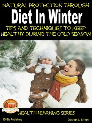 cover image of Natural Protection Through Diet In Winter