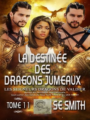 cover image of La destinée des dragons jumeaux