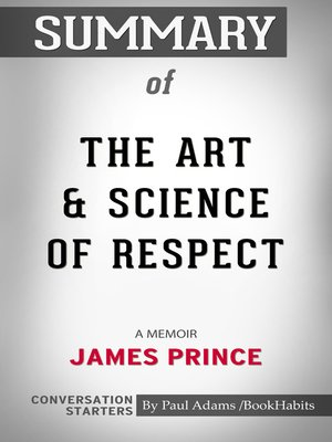 cover image of Summary of the Art & Science of Respect