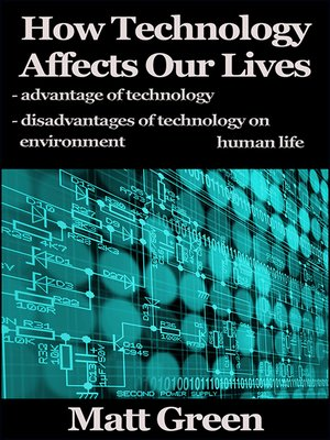 cover image of How Technology Affects Our Lives