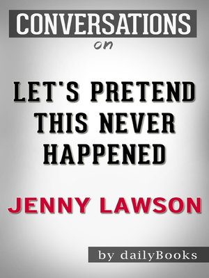 cover image of Let's Pretend This Never Happened