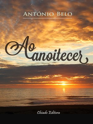 cover image of Ao Anoitecer