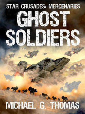 cover image of Ghost Soldiers (Star Crusades