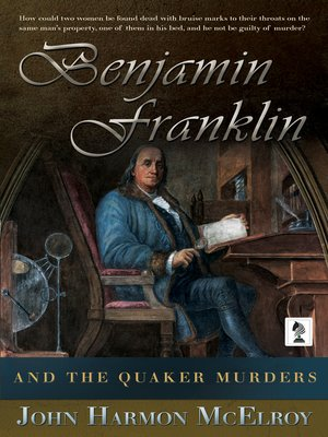 cover image of Benjamin Franklin and the Quaker Murders
