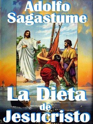 cover image of La Dieta de Jesucristo