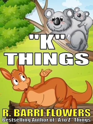 "cover image of ""K"" Things (A Children's Picture Book)"