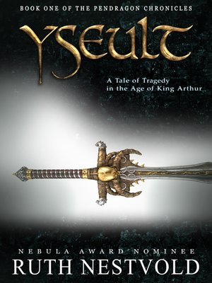 cover image of Yseult. a Tale of Love in the Age of King Arthur