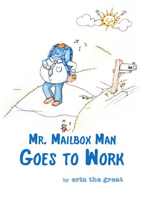 cover image of Mr. Mailbox Man Goes to Work