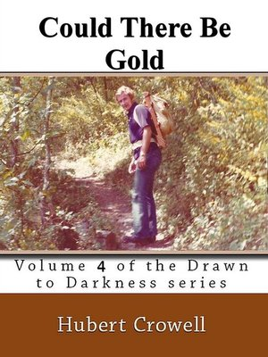 cover image of Could There Be Gold