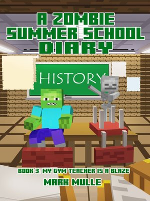 cover image of A Zombie Summer School Diary, Book 3
