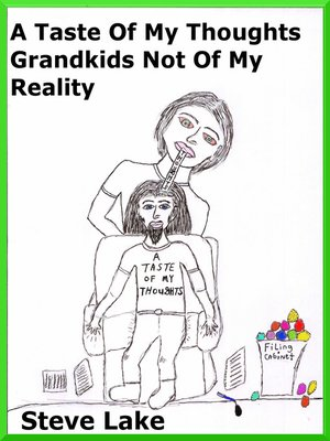 cover image of A Taste of My Thoughts Grandkids Not of My Reality