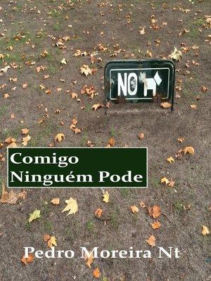 cover image of Comigo ninguém pode