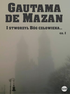 cover image of I stworzył Bóg człowieka...