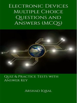 cover image of Electronic Devices Multiple Choice Questions and Answers (MCQs)