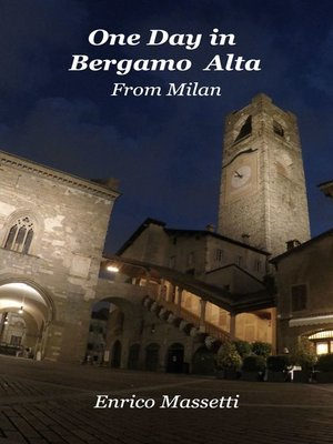 cover image of One Day in Bergamo Alta