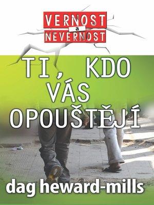 cover image of Ti, kdo vás opouštějí