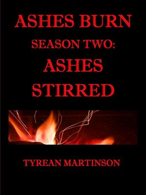 cover image of Ashes Burn Season 2