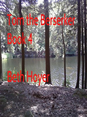 cover image of Tom the Berserker Book Four