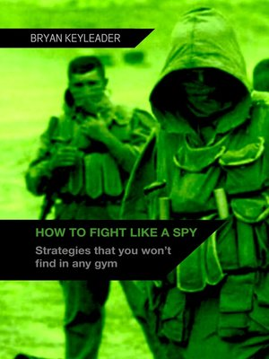 cover image of How to Fight Like a Spy