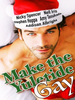 cover image of Make the Yuletide Gay