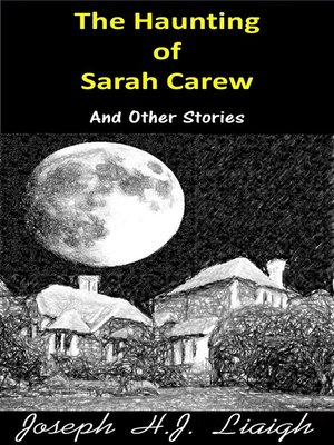 cover image of The Haunting of Sarah Carew and Other Stories