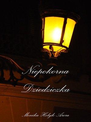 cover image of Niepokorna Dziedziczka