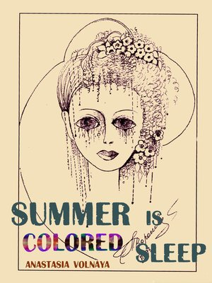 cover image of Summer Is Colored Sleep