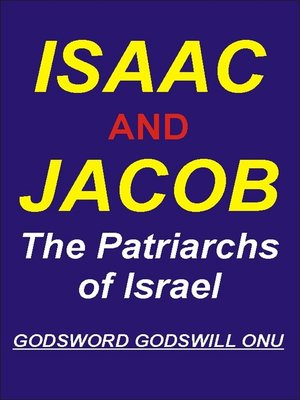 cover image of Isaac and Jacob, the Patriarchs of Israel