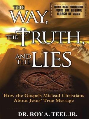 cover image of The Way, the Truth, and the Lies